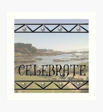 Celebrate - Nahoon, Eastern Cape Art Print