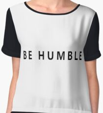 BE HUMBLE Women's Chiffon Top
