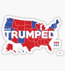 TRUMPED 2016 Sticker