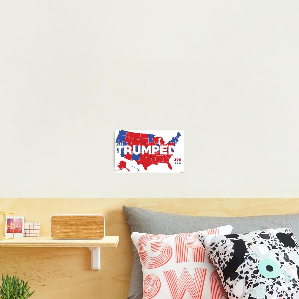 TRUMPED 2016 Photographic Print