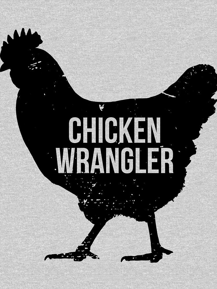 Chicken Wrangler by chgcllc