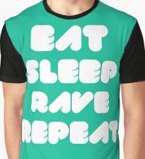 EAT SLEEP RAVE REPEAT Graphic T-Shirt
