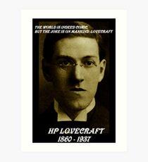 HP LOVECRAFT IN  MEMORY Art Print