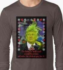 Donald Grinch Trump Long Sleeve T-Shirt