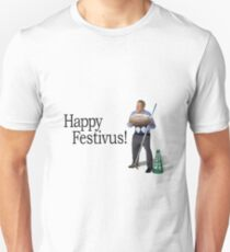 Festivus! FOR THE REST OF US! Unisex T-Shirt