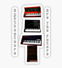 """""""SYNTHESIZERS ARE THE FUTURE"""" Sticker"""