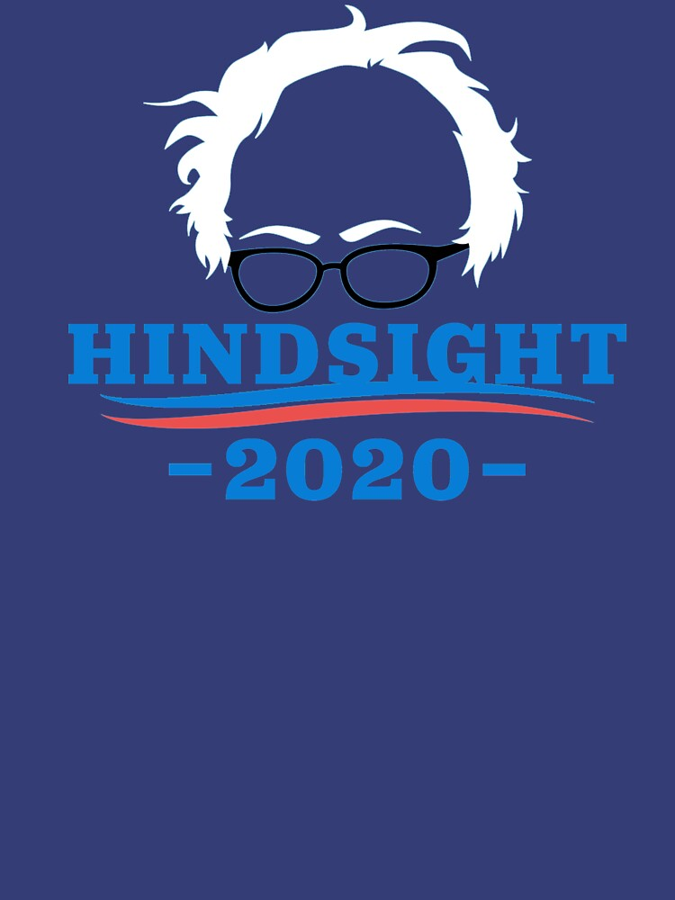 TShirtGifter presents: Bernie Sanders - Hindsight 2020 | Classic T-Shirt