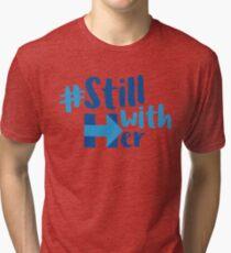 Stillwithher Hillary 2016 Tri Blend T Shirt