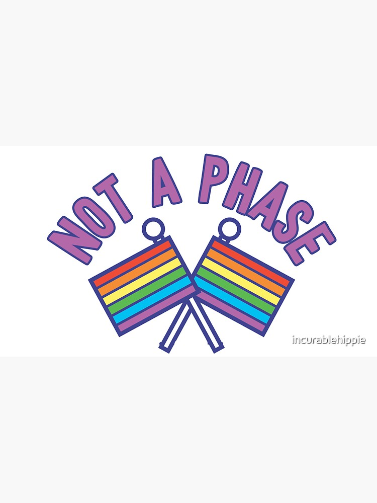 Not a phase: gay rights rainbow flags LGBTQ by incurablehippie