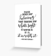 Worth It Quote Greeting Card
