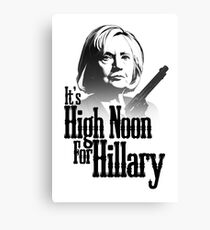 High Noon For Hillary  Canvas Print