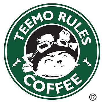 Teemo Rules Coffee by jaydan80