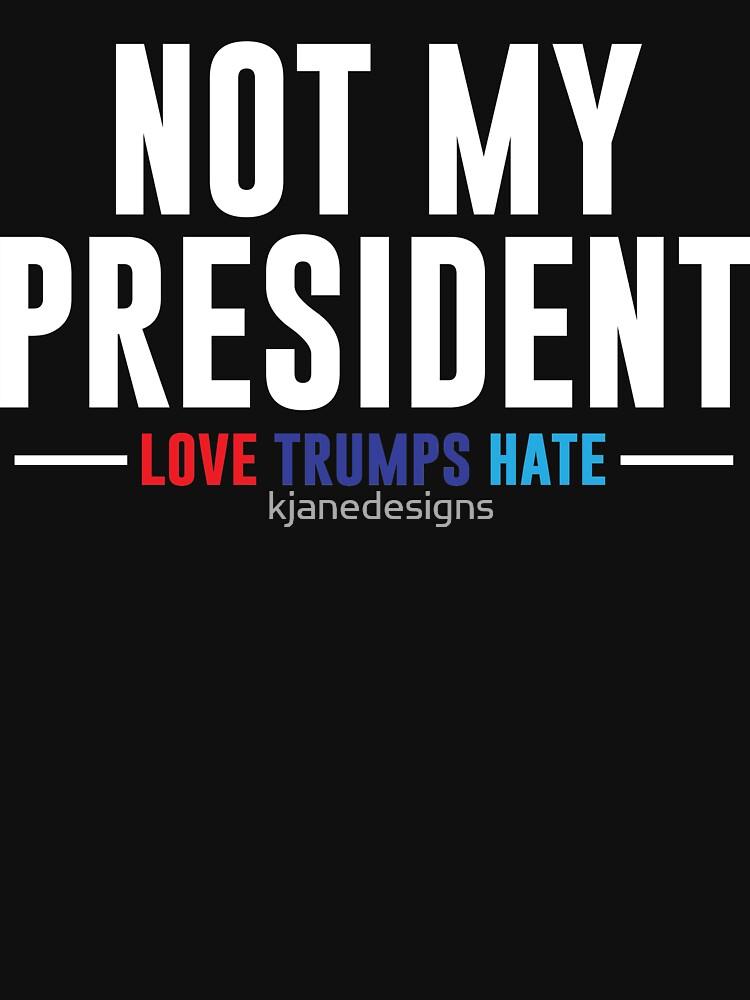 Not My President | Unisex T-Shirt