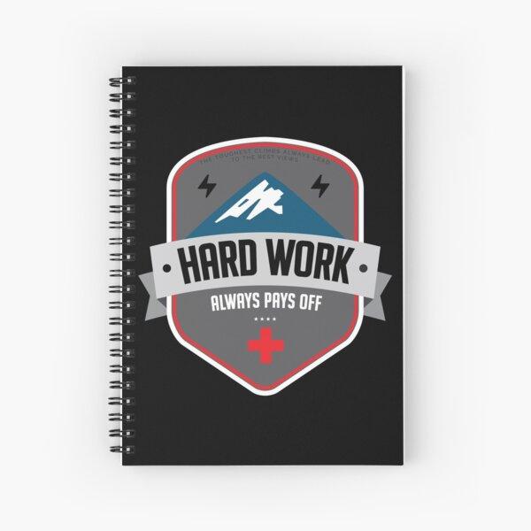 Hard Work Always Pays Off BLACK Spiral Notebook