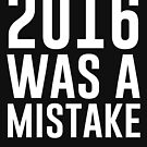 2016 war ein Fehler von kjanedesigns