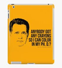 Jed Bartlet - Got any Crayons? West Wing Quote iPad Case/Skin