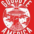 Auf Wiedersehen, Amerika von kjanedesigns