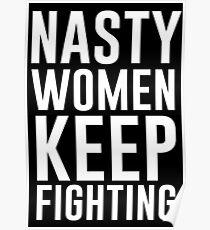 Nasty Women Keep Fighting Poster