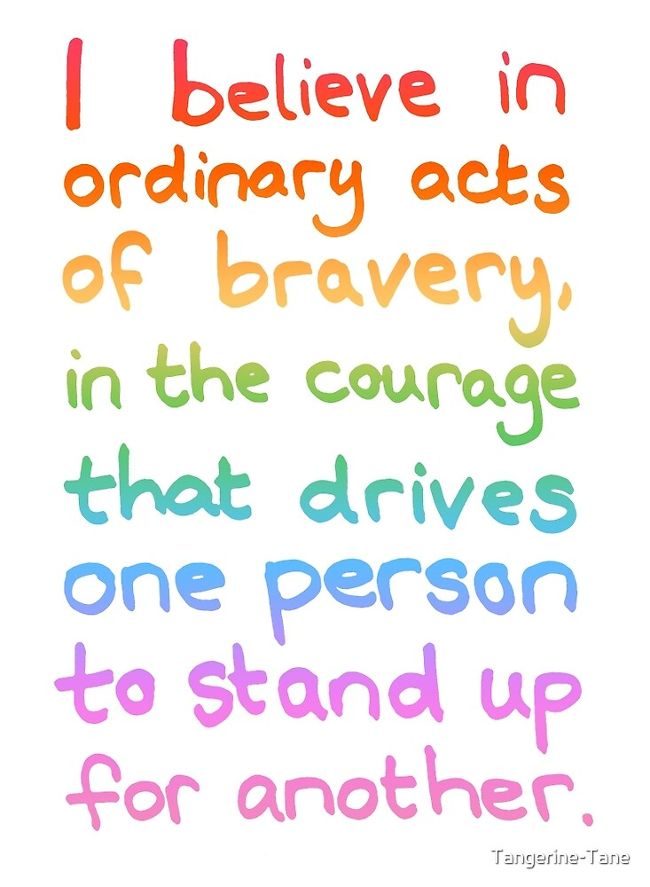 Ordinary Acts of Bravery - Divergent Quote  by Tangerine-Tane
