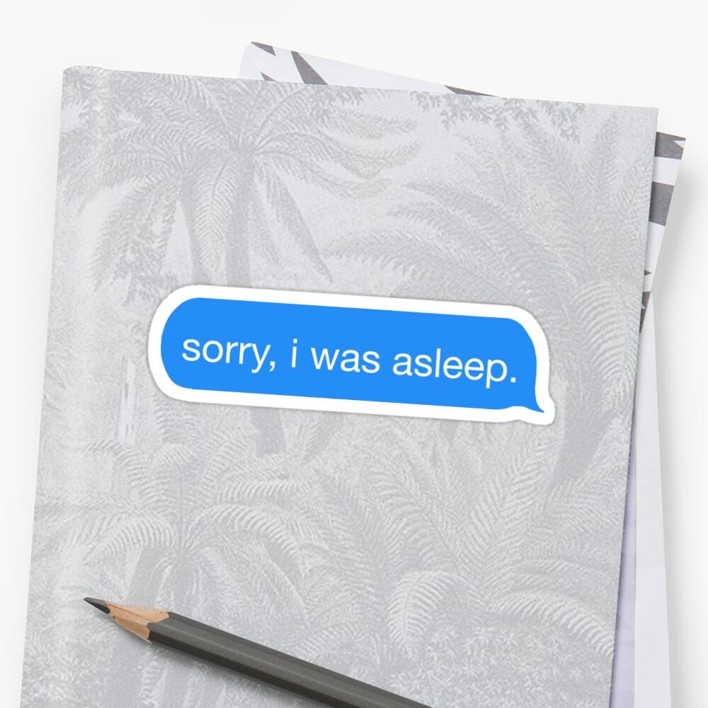 tut mir leid ich habe geschlafen. Sticker