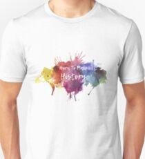 Born to Make History Watercolour 1  Unisex T-Shirt