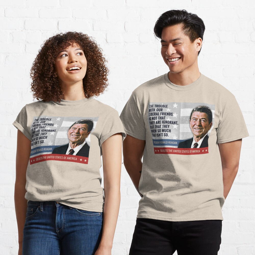 President Ronald Reagan Quote Classic T-Shirt