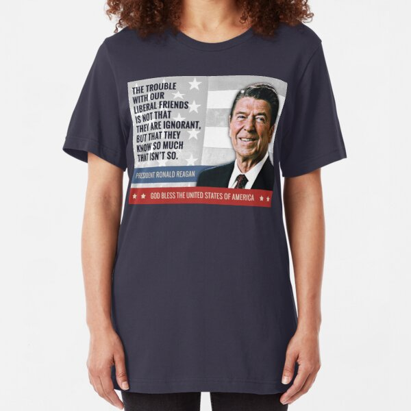 President Ronald Reagan Quote Slim Fit T-Shirt