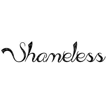 Shameless by EAKStudio