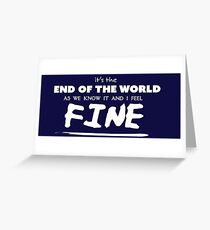 End of the World Greeting Card