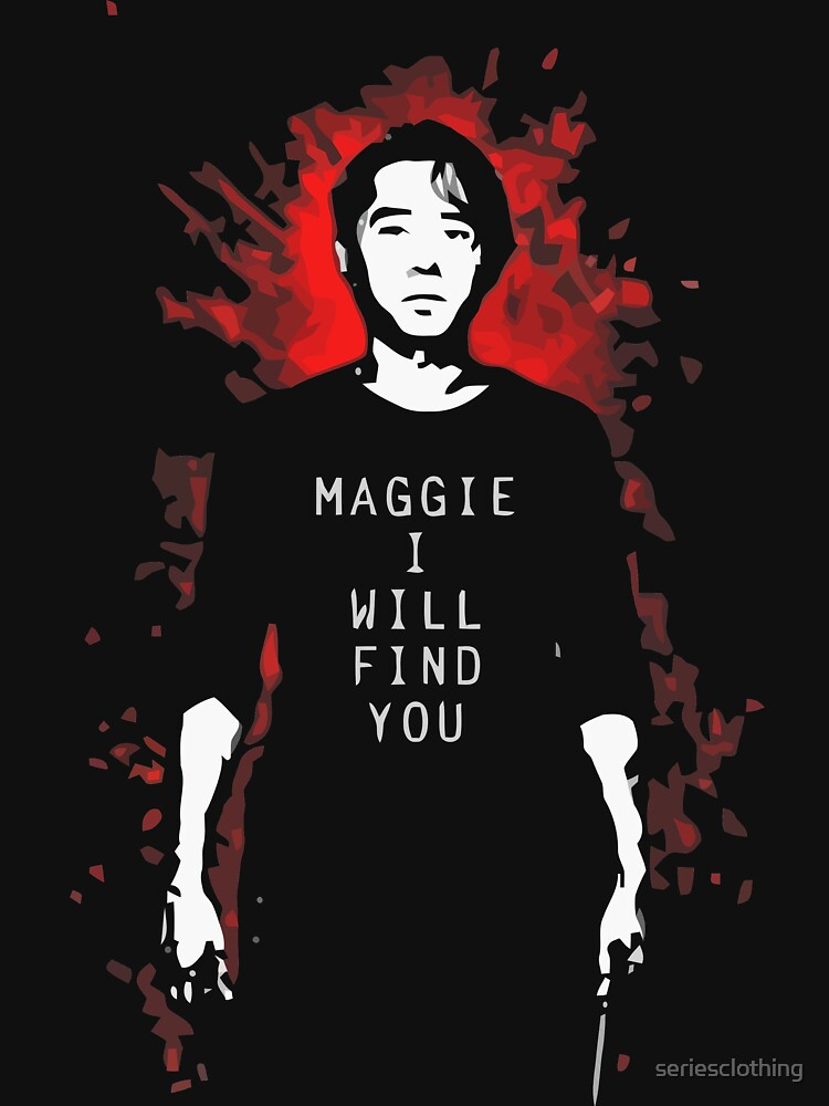 TWD - Maggie, I Will Find You! (Glenn) | Unisex T-Shirt