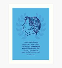 Hillary Clinton Inspiring Quote Art Print