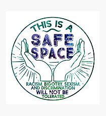 Safe Space Photographic Print