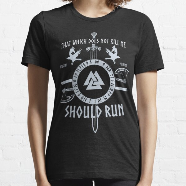 That which does not kill me should run Viking Essential T-Shirt