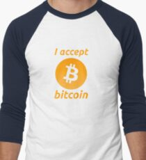 I Accept Bitcoin's! Men's Baseball ¾ T-Shirt