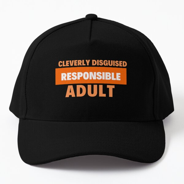 Halloween Disguise- Cleverly Disguised Responsible Adult Baseball Cap