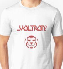 ... Voltron? Unisex T-Shirt