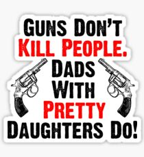 Overprotective Dads Sticker