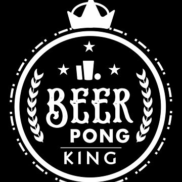 Beer Pong King by nektarinchen