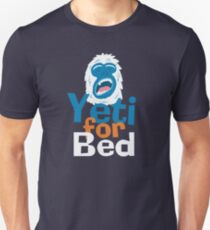 Yeti for Bed T-Shirt