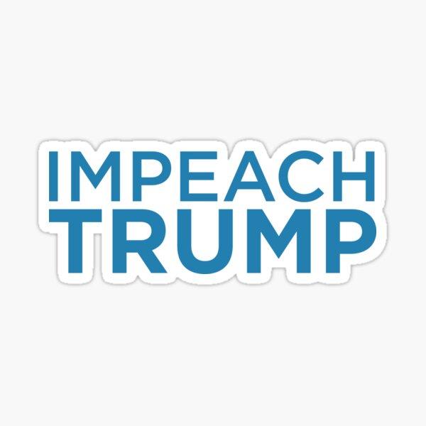 Impeach Trump – Anti Trump Glossy Sticker