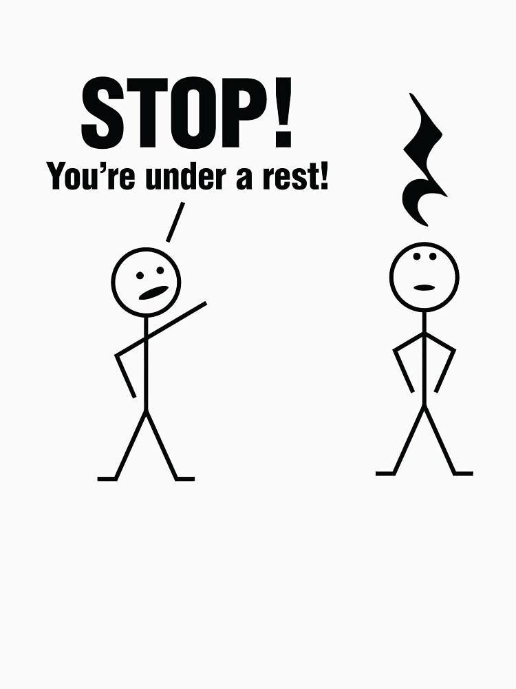 Stop! You're under a rest! by OffensiveFun