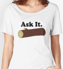 Twin Peaks Ask It Log Women's Relaxed Fit T-Shirt