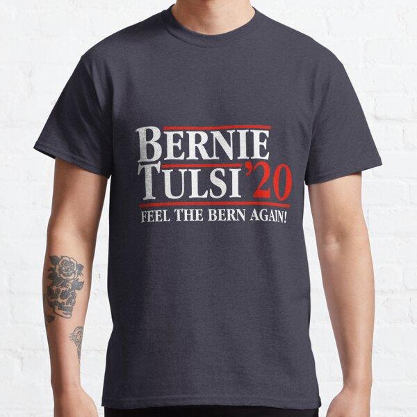 Bernie Tulsi '20 Classic T-Shirt
