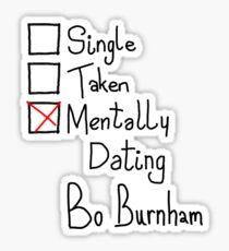 Mentally Dating Bo Burnham Sticker