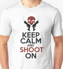 Keep Calm and Shoot On T-Shirt