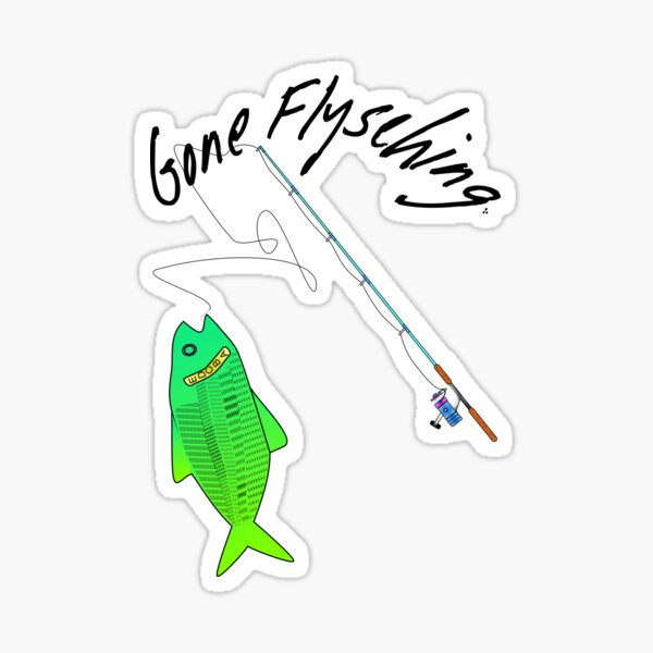 Gone Flysching III Sticker