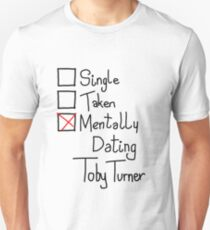 Mentally Dating Toby Turner T-Shirt