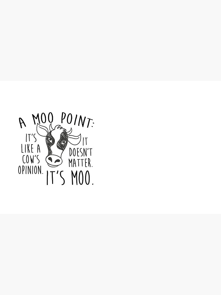 A MOO POINT by funkythings