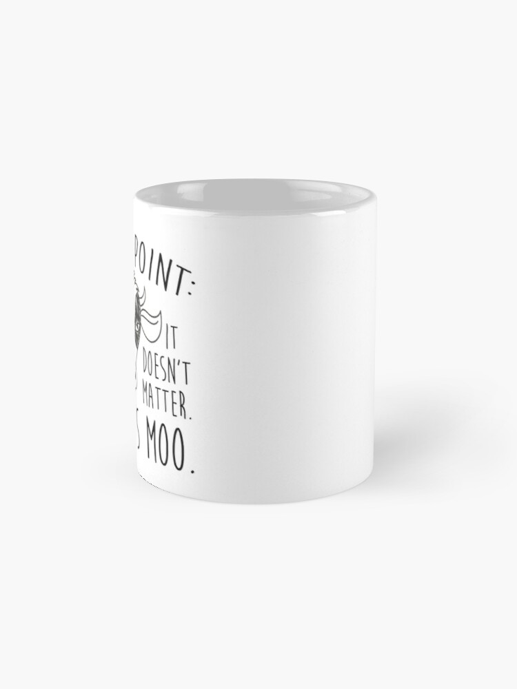 Alternate view of A MOO POINT Mug
