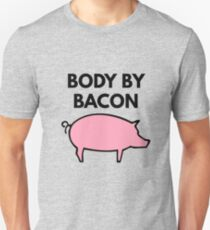Body By Bacon Funny Text Unisex T-Shirt